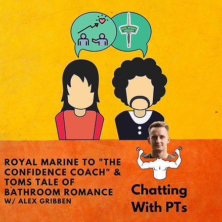 Royal Marine to The Confidence Coach & Toms Tale of Bathroom Romance (3).jpg