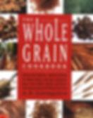 The Whole Grain Cookbook.jpg