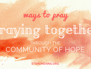Ways to Pray: Praying Together through the Community of Hope
