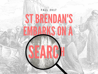 St. Brendan's Embarks on a Search