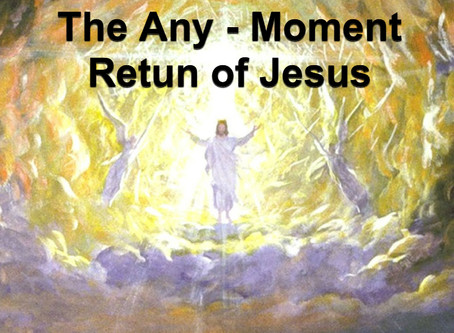 The Any-Moment Return of Jesus