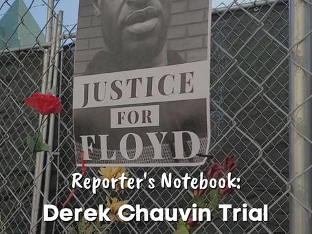 Reporter's Notebook: Trial of Derek Chauvin - Day 1