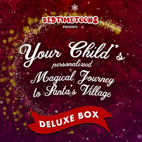 Your Magical Journey to Santa's Village: DELUXE BOX