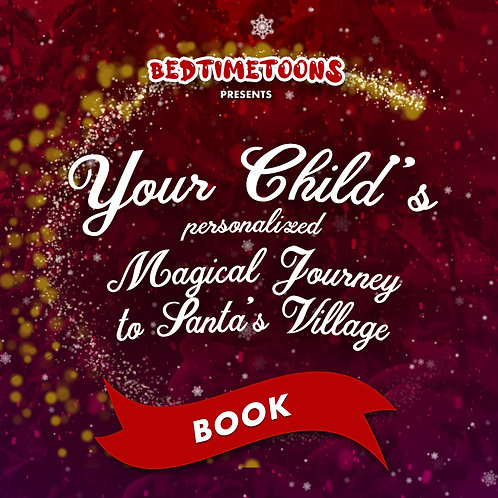 Your Magical Journey to Santa's Village: BOOK