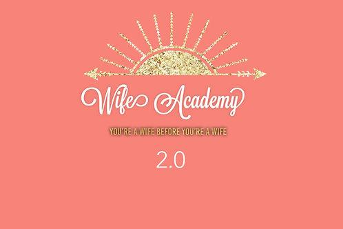 Wife Academy 2.0