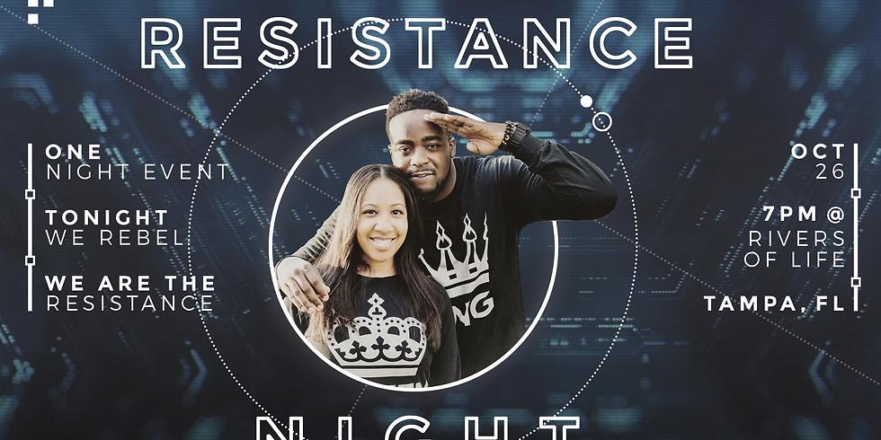 Resistance Night Tampa