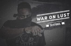 WAR ON LUST