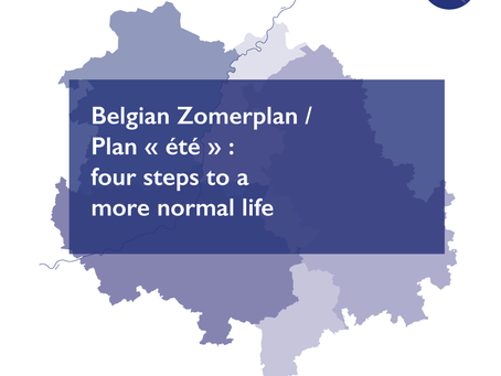 Belgian Zomerplan / Plan « été » : four steps to a more normal life
