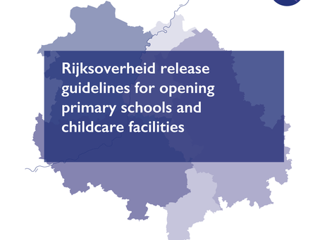 Rijksoverheid release guidelines for opening primary schools and childcare