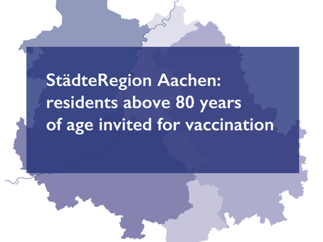 StädteRegion Aachen: residents older than 80 years old invited for vaccination