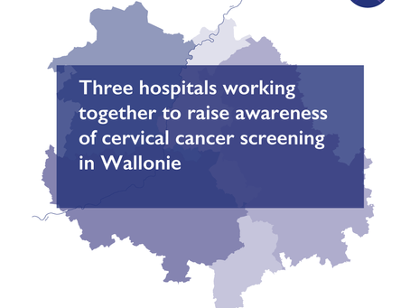 Three hospitals working together to raise awareness of cervical cancer screening in Wallonie