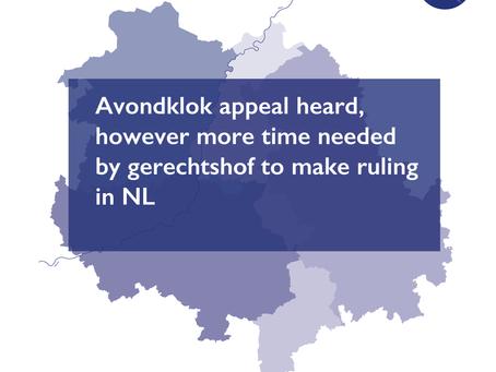 Avondklok appeal heard, however more time needed by gerechtshof to make ruling in NL