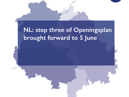 NL: step three of Openingsplan brought forward to 5 June
