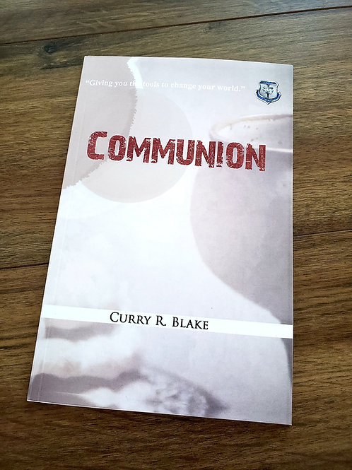 Communion – by Curry Blake