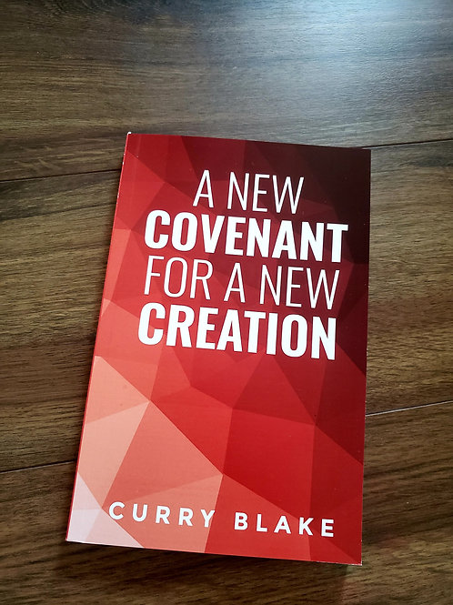 A New Covenant for a New Creation