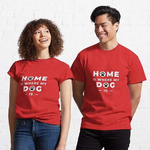 Home is where my Dog is Half Sleeve T-shirt