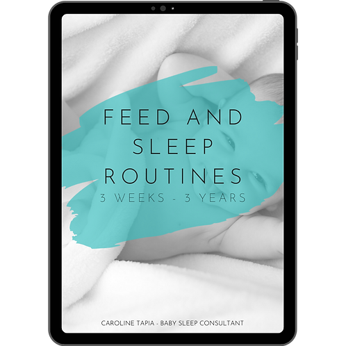 Feed and Sleep Routines - 3 Weeks to 3 Years