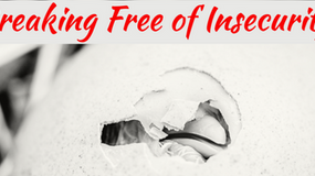 Breaking Free of Insecurity