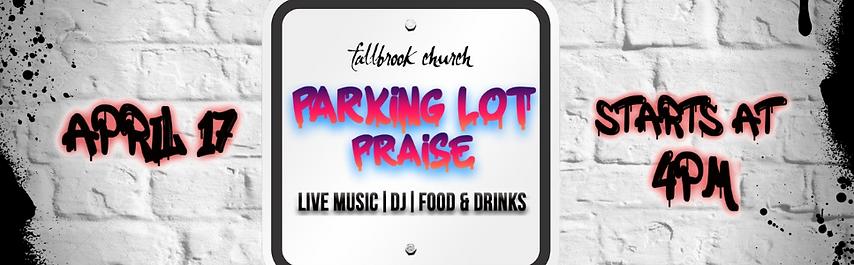 Parking Lot Praise.png