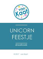 Organiseer makkelijk en goedkoop zelf een origineel kinderfeesje thuis met een draaiboek of compleet feestpakket: eenhoornfeestje / unicornfeestje