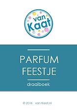 Organiseer makkelijk en goedkoop zelf een origineel kinderfeesje thuis met een draaiboek of compleet feestpakket: parfumfeest