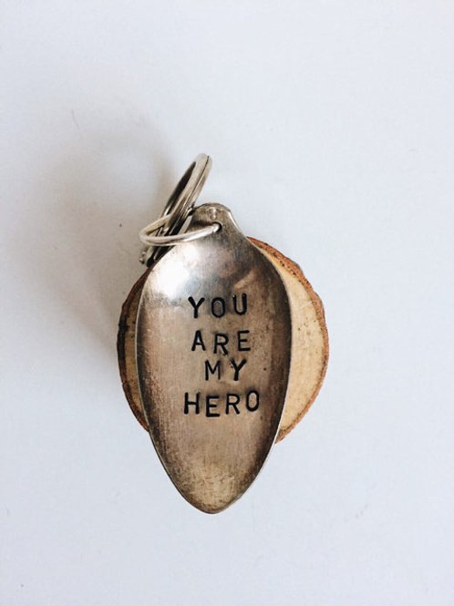 """Upcycled Vintage Spoon """"You are my Hero"""" Keychain"""