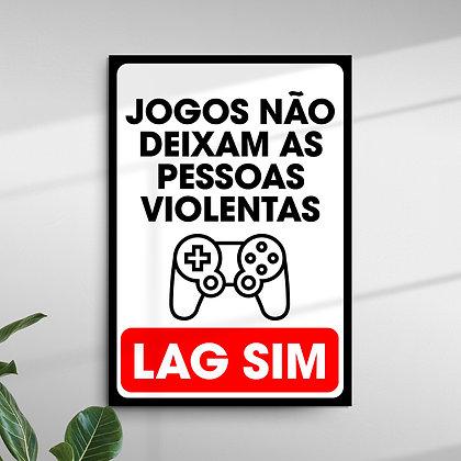 Jogos Não deixam as Pessoas Violentas - Lag Sim