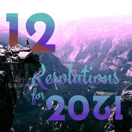 12 Resolutions for the next 12 months