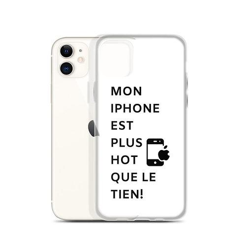 iPhone Case: Mon Iphone est plus hot que le tien