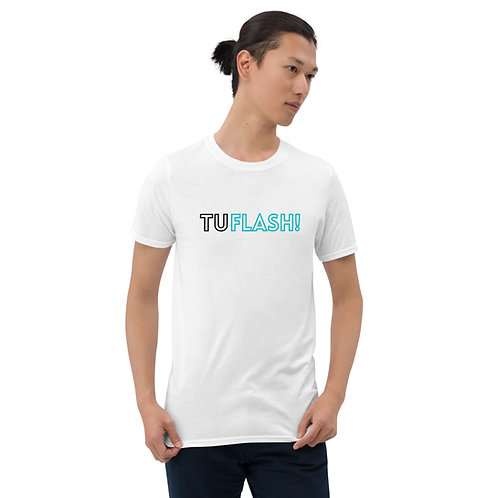 T-Shirt UNISEXE- TuFlash!