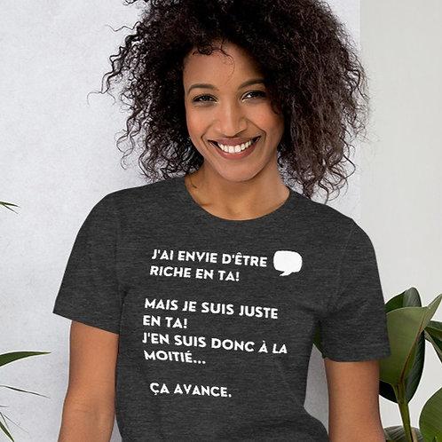 T-Shirt Unisexe: J'ai envie d'être riche
