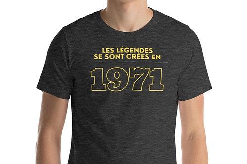 T-Shirt Unisexe- Légendes 1971