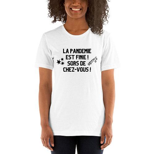 T-Shirt Unisexe- La pandémie est finie