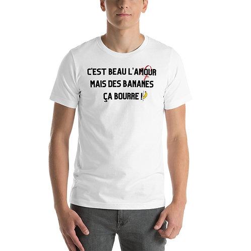 T-shirt homme: C'est beau l'amour mais des bananes ça bourre