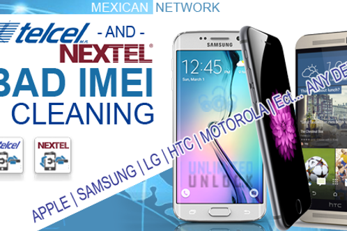 Nextel Mexico Unbarring/Cleaning  [ANDROID | iPhone | ANY DEVICE]