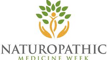 Happy Naturopathic Medicine Week!