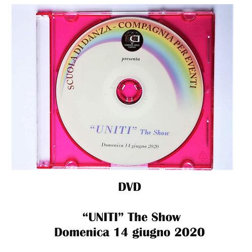"""DVD """"UNITI"""" The Show - Domenica 14 giugno 2020 / Prezzo speciale """"Covid-19"""""""