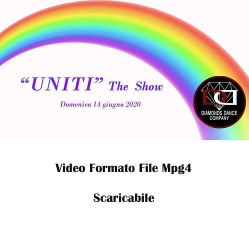 """""""UNITI"""" The Show - Domenica 14 giugno 2020 / Prezzo speciale """"Covid-19"""""""