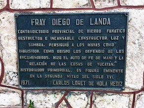 Diego de Landa: From Monasteries to Roundabouts