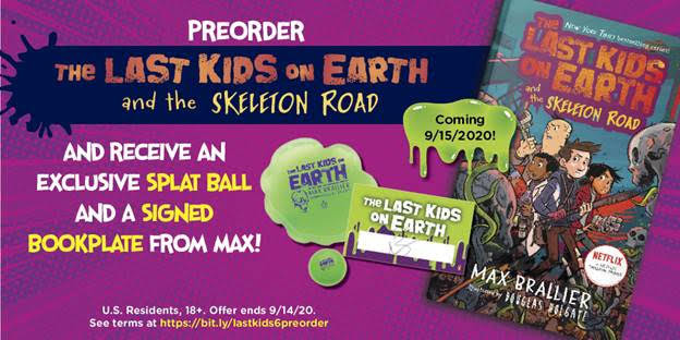 The Last Kids on Earth and the Skeleton Road by Max Brallier