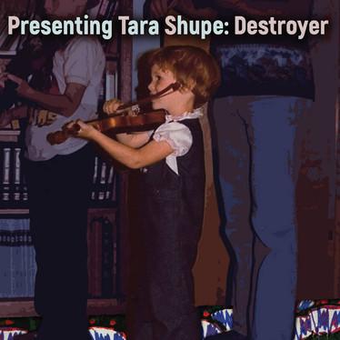 2018-Tara-Shupe-Destroyer.jpg