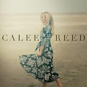 2015-Calee-Reed-What-Heaven-Feels-Like.j