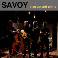 2011-Savoy-Rise-Up-And-Shine.jpg