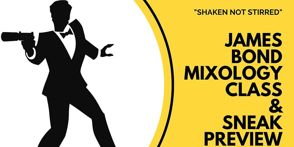 """Shaken, Not Stirred"" - James Bond Mixology & Sneak Preview"