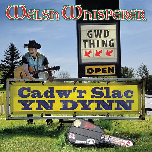 Cadw'r Slac yn Dynn CD