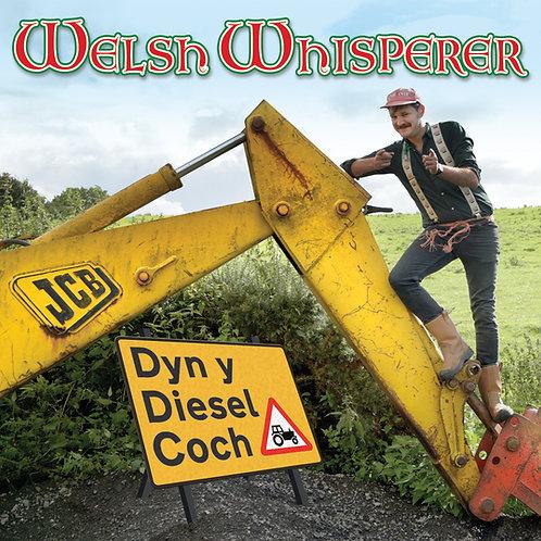 'Dyn y Diesel Coch' CD