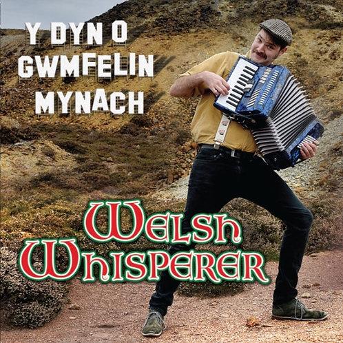 Y Dyn o Gwmfelin Mynach CD