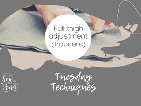 1.16 Full Thigh Adjustments (Trousers)