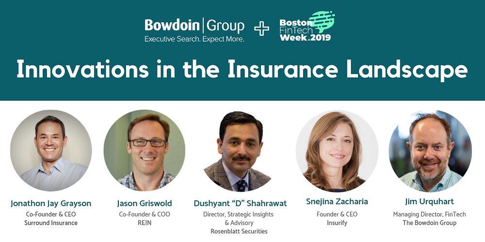 Innovations in the insurance landscape. Boston Fin tech week 2019. Jay Grayson included as a speaker.