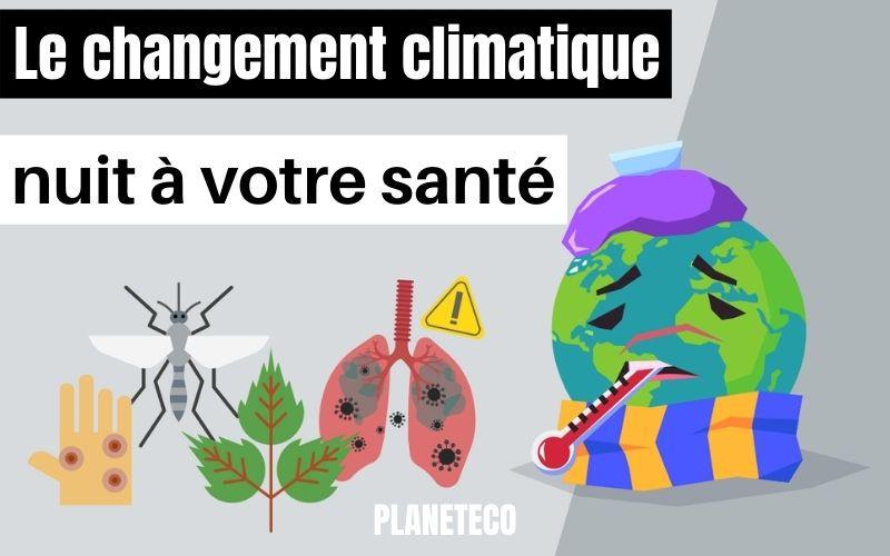 Ecologie citoyenne le changement climatique nuit à votre santé